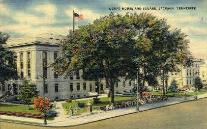 Court House & Square  - Jackson, Tennessee TN Postcard