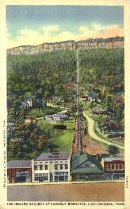 The Incline Railway, Lookout Mountain  - Chattanooga, Tennessee TN Postcard