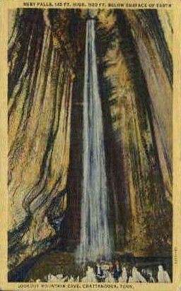 Ruby Falls, Lookout Mountain Cave - Chattanooga, Tennessee TN Postcard