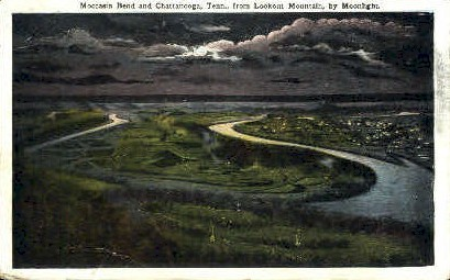 Moccasin Bend & Chattanooga - Lookout Mountain, Tennessee TN Postcard