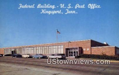 Federal Bldg, US Post Office - Kingsport, Tennessee TN Postcard