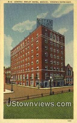 General Shelby Hotel - Bristol, Tennessee TN Postcard