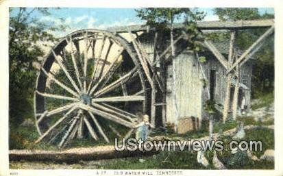 Old Water Mill  - Misc, Tennessee TN Postcard