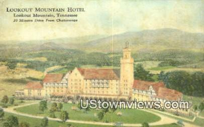 Lookout Mountain Hotel  - Tennessee TN Postcard