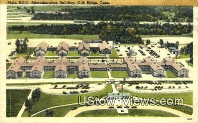 AEC Administration Building  - Oak Ridge, Tennessee TN Postcard