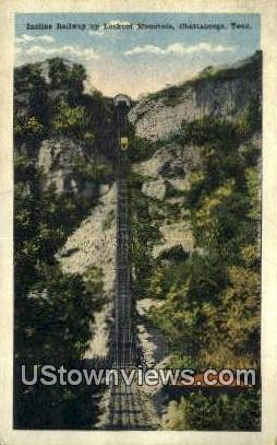 Incline Railway Up Lookout Mountain  - Chattanooga, Tennessee TN Postcard