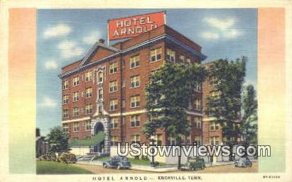 Hotel Arnold - Knoxville, Tennessee TN Postcard