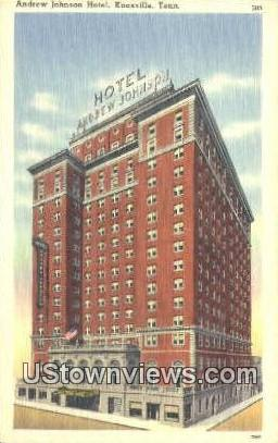 Andrew Jackson Hotel - Knoxville, Tennessee TN Postcard