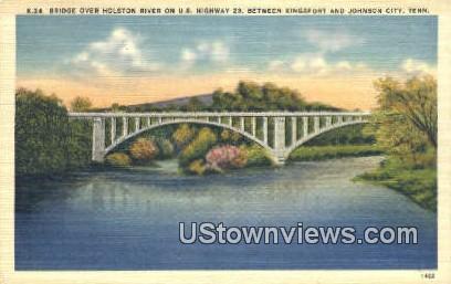 Bridge, Holston River - Johnson City, Tennessee TN Postcard
