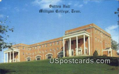Sutton Hall - Milligan College, Tennessee TN Postcard