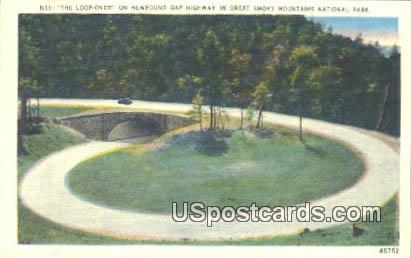 Loop Over, Newfound Gap Highway - Great Smoky Mountains National Park, Tennessee TN Postcard