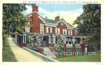 Last Home of Andrew Johnson, 17th President - Greeneville, Tennessee TN Postcard
