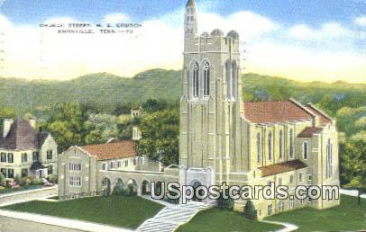 Church Street, ME Church - Knoxville, Tennessee TN Postcard