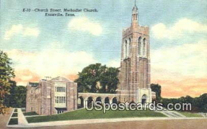 Church Street, Methodist Church - Knoxville, Tennessee TN Postcard