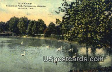 Lake Watauga, Centennial Park - Nashville, Tennessee TN Postcard