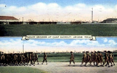 Parade Grounds at Camp Barkeley - Abilene, Texas TX Postcard
