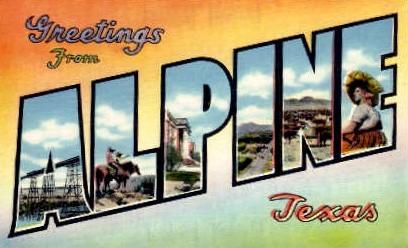 Greetings - Alpine, Texas TX Postcard