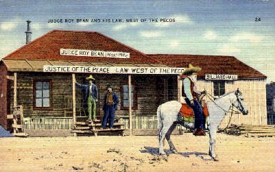 Judge Roy Bean and His Law - Misc, Texas TX Postcard
