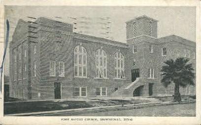 First Baptist Church - Brownsville, Texas TX Postcard