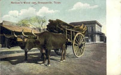Mexican Wood Cart - Brownsville, Texas TX Postcard
