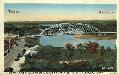 Gateway Bridge - Brownsville, Texas TX Postcard
