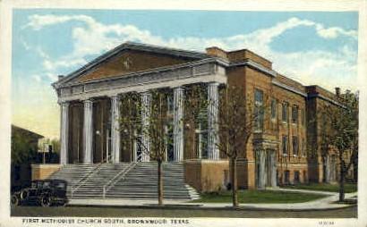 First Methodist Church South - Brownwood, Texas TX Postcard