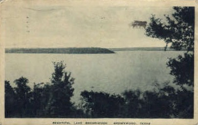 Lake Brownwood - Texas TX Postcard