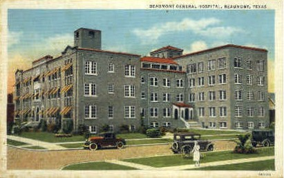 Beaumont Genearl Hospital - Texas TX Postcard