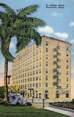El Jardin Hotel - Brownsville, Texas TX Postcard