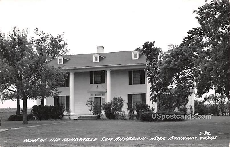 Home of the Honorable Sam Rayburn - Bonham, Texas TX Postcard