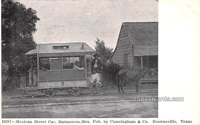 Mexican Street Car - Brownsville, Texas TX Postcard