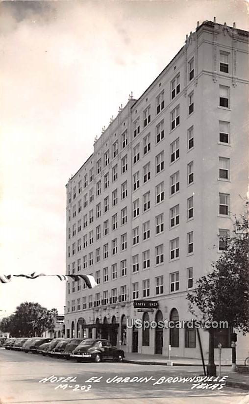 Hotel El Jarden - Brownsville, Texas TX Postcard
