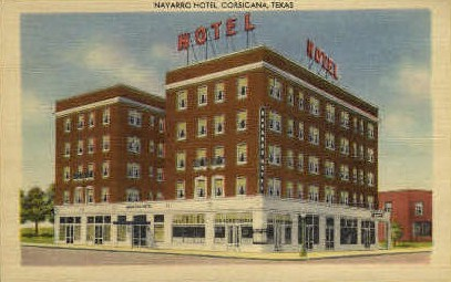 Navarro Hotel - Corsicana, Texas TX Postcard