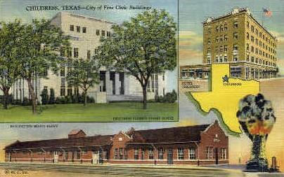 City of Fine Civic Buildings  - Childress, Texas TX Postcard