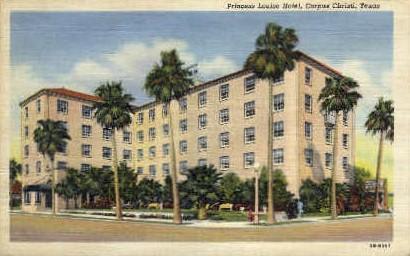 Princess Louise Hotel - Corpus Christi, Texas TX Postcard