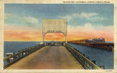 Nueces Bay Causeway - Corpus Christi, Texas TX Postcard