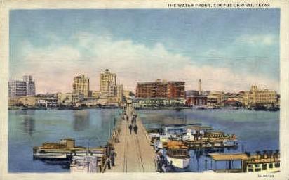 The Water Front - Corpus Christi, Texas TX Postcard