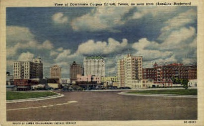 View of Downtown - Corpus Christi, Texas TX Postcard