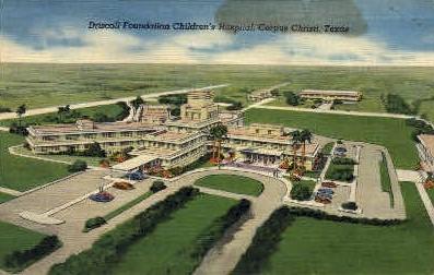 Driscoll foundation children's Hospital - Corpus Christi, Texas TX Postcard