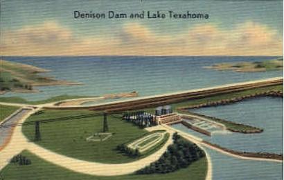 Denison Dam and Lake Texahoma - Texas TX Postcard