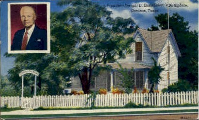 Dwight D. Eisenhower's Birthplace - Denison, Texas TX Postcard