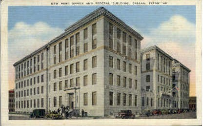New Post Office And Federal Building - Dallas, Texas TX Postcard