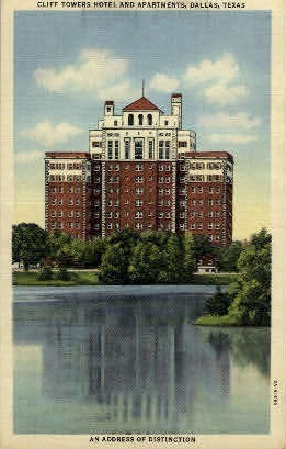 Cliff Towers Hotel And Apartments - Dallas, Texas TX Postcard
