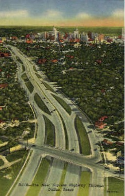 The New Express Highway - Dallas, Texas TX Postcard