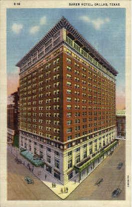 Baker Hotel - Dallas, Texas TX Postcard