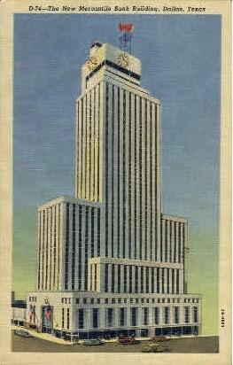The New Mercantile Bank Building - Dallas, Texas TX Postcard