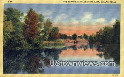 The Mirror, Highland Park Lake - Dallas, Texas TX Postcard
