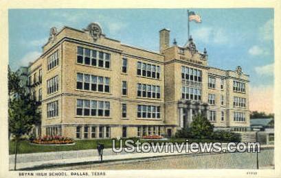 Bryan High School - Dallas, Texas TX Postcard