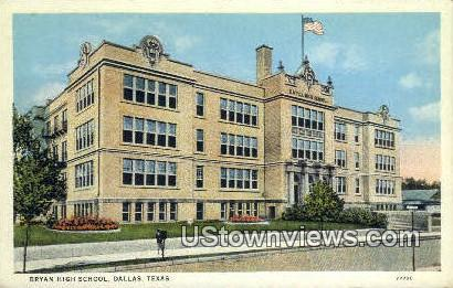 Bryan High School - Dallas, Texas TX Postcard
