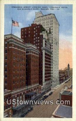 Commerce Street, Adolphus Hotel - Dallas, Texas TX Postcard